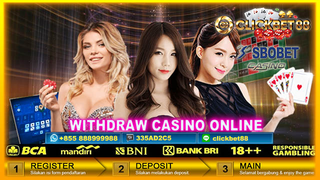 Withdraw Sbobet Casino